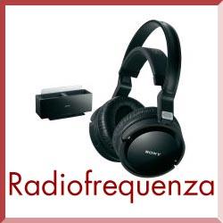 cuffie sony radiofrequenza